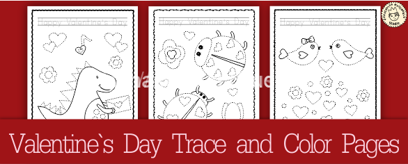 Valentines Day Trace and Color Pages