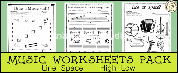 Music Worksheets Pack (Line -Space, High -Low)
